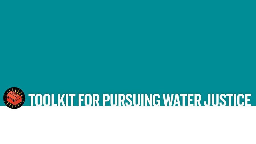Toolkit for Pursuing Water Justice